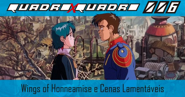 Honneamise Header - Quadro X Quadro Podcast