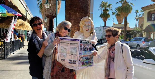 """Palm Springs """"Girlfriend Get-Away"""" finds Irene Hellie, Donna Burdick and Bonnie Hyra with the Crossing and Carol Michaels behind the camera."""