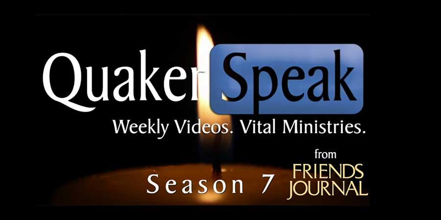 Quaker Speak Feature