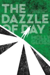 The Dazzle of Day book cover