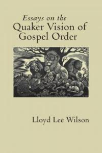 Cover: Essays on the Quaker Vision of Gospel Order
