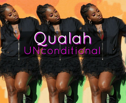 Qualah UNconditional ep Music