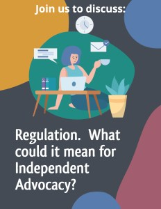 Regulation – What could it mean for Independent Advocacy