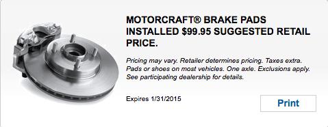 MOTORCRAFT® BRAKE PADS INSTALLED $99.95 SUGGESTED RETAIL PRICE.