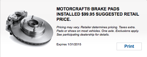 MOTORCRAFT® BRAKE PADS INSTALLED $99.95 SUGGESTED RETAIL PRICE.