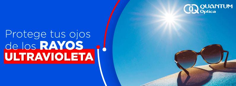 Quantum Optica - Protege tus ojos de los rayos UV- titulo