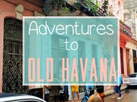 ADVENTURES TO OLD HAVANA