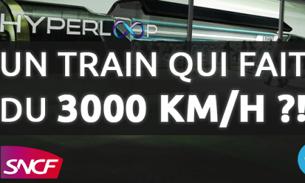 Un train qui va à 3000 Km/h en 2016 ?! (HYPERLOOP)