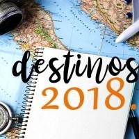 Meus destinos de viagem em 2018