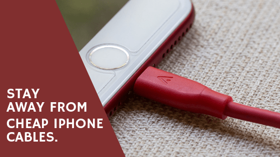 Stay away from cheap iPhone cables