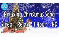 Canción de Navidad Relajante, Árbol de Navidad, Muñeco de Nieve, Invierno, Nieve, Sueño, 1 hora - HD