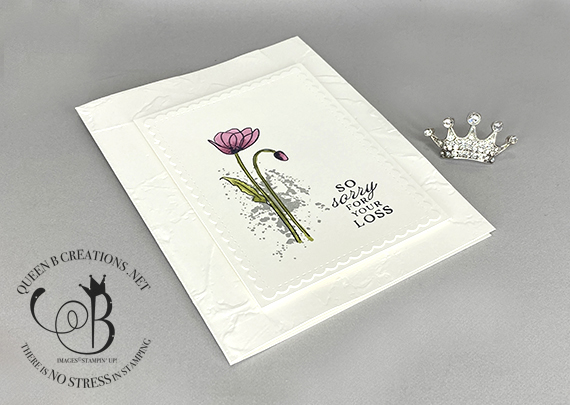 Stampin' Up! Painted Poppies Prized Peony Sympathy card by Lisa Ann Bernard of Queen B Creations