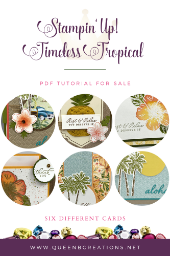 Stampin' Up! Timeless Tropical PDF Tutorial For Sale - 6 cards