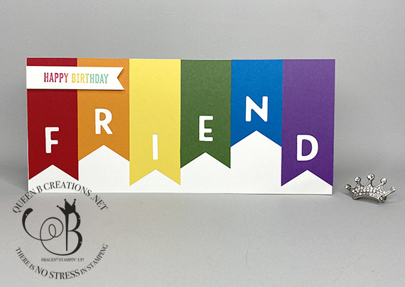 Stampin' Up! Playful Alphabet Dies slimline rainbow banner birthday card by Lisa Ann Bernard of Queen B Creations