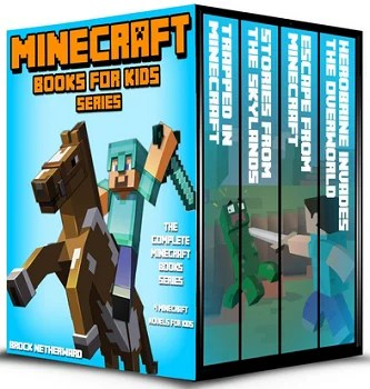 Minecraft Books for Kids- The Complete Minecraft Book Series (4 Minecraft Novels for Kids)