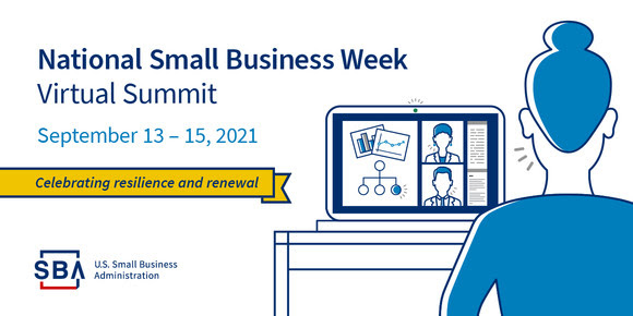 National Small Business Week 2021 Virtual Summit Announced September 13-15