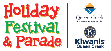 QUEEN CREEK CHAMBER OF COMMERCE ANNOUNCES 39TH ANNUAL HOLIDAY FESTIVAL & PARADE TO TAKE PLACE DECEMBER 4