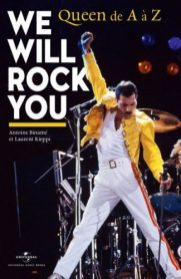 We Will Rock You Queen de A à Z