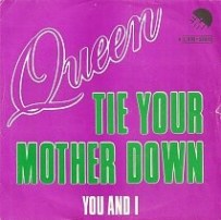 Tie Your Mother Down