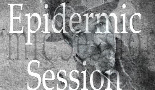Epidermic session