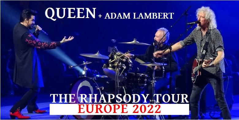 The Rhapsody Tour – Europe Tour 2022 (nouveaux reports)