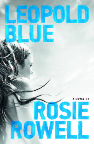 REVIEW: Leopold Blue by Rosie Rowell
