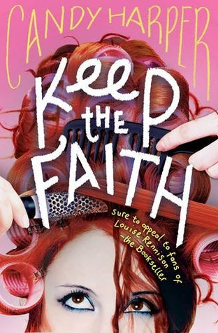 7 Reasons to read Keep the Faith by Candy Harper