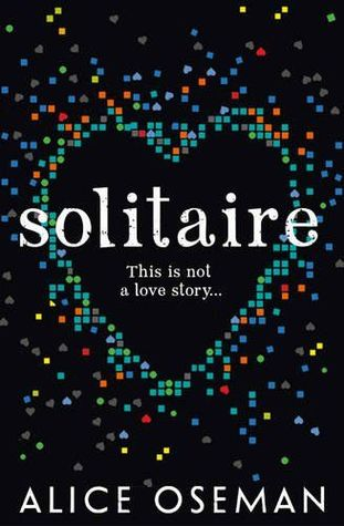 REVIEW: Solitaire by Alice Oseman