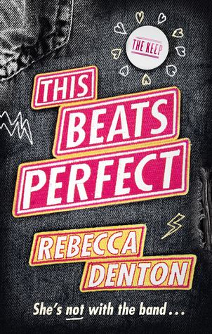 REVIEW: This Beats Perfect by Rebecca Denton