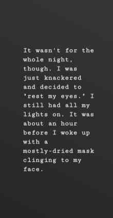 falling asleep with a sheetmask on was okay