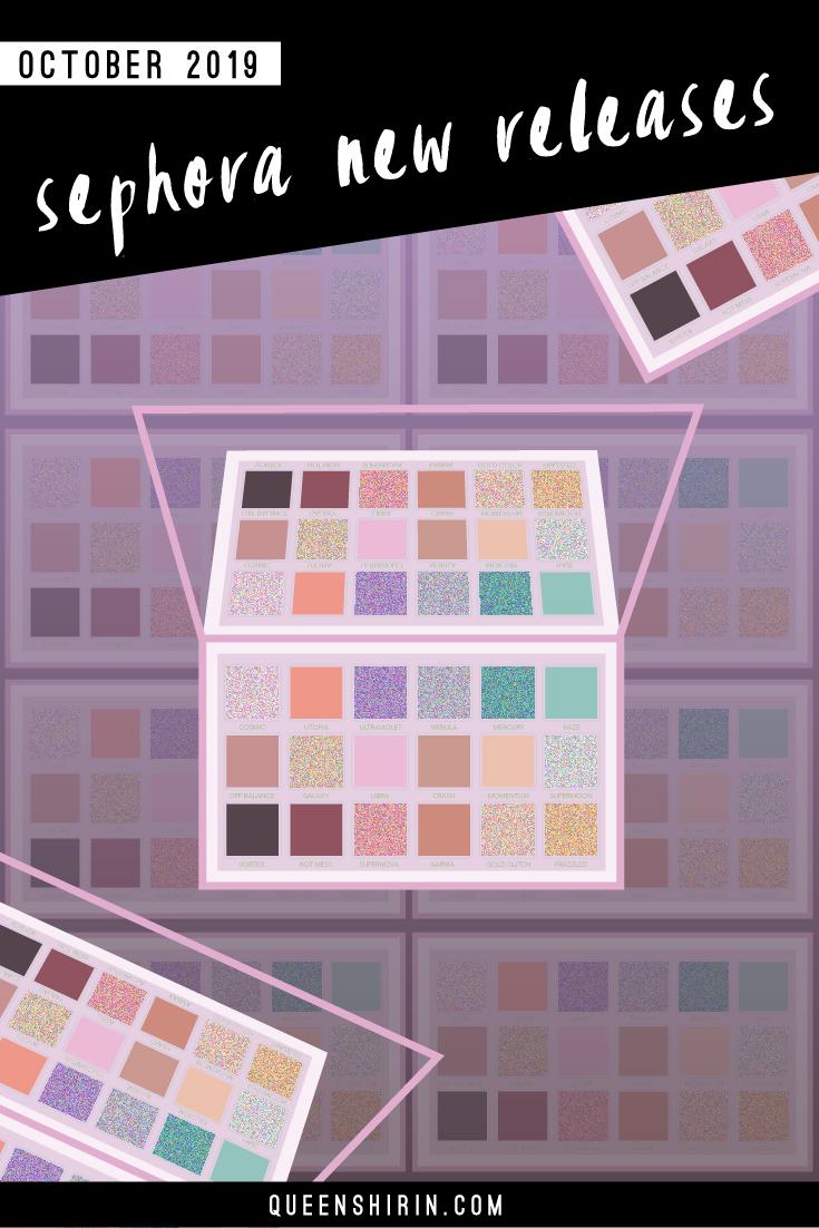 Sephora New Releases: October 2019