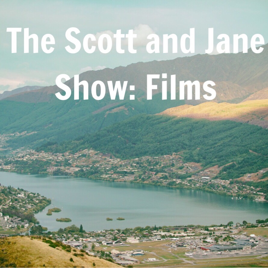 Podcast The Scott and Jane Show: Films