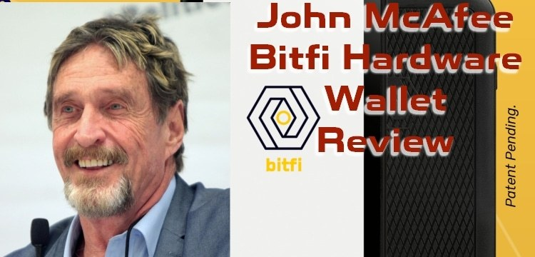 john mcafee bitfi hardware wallet review