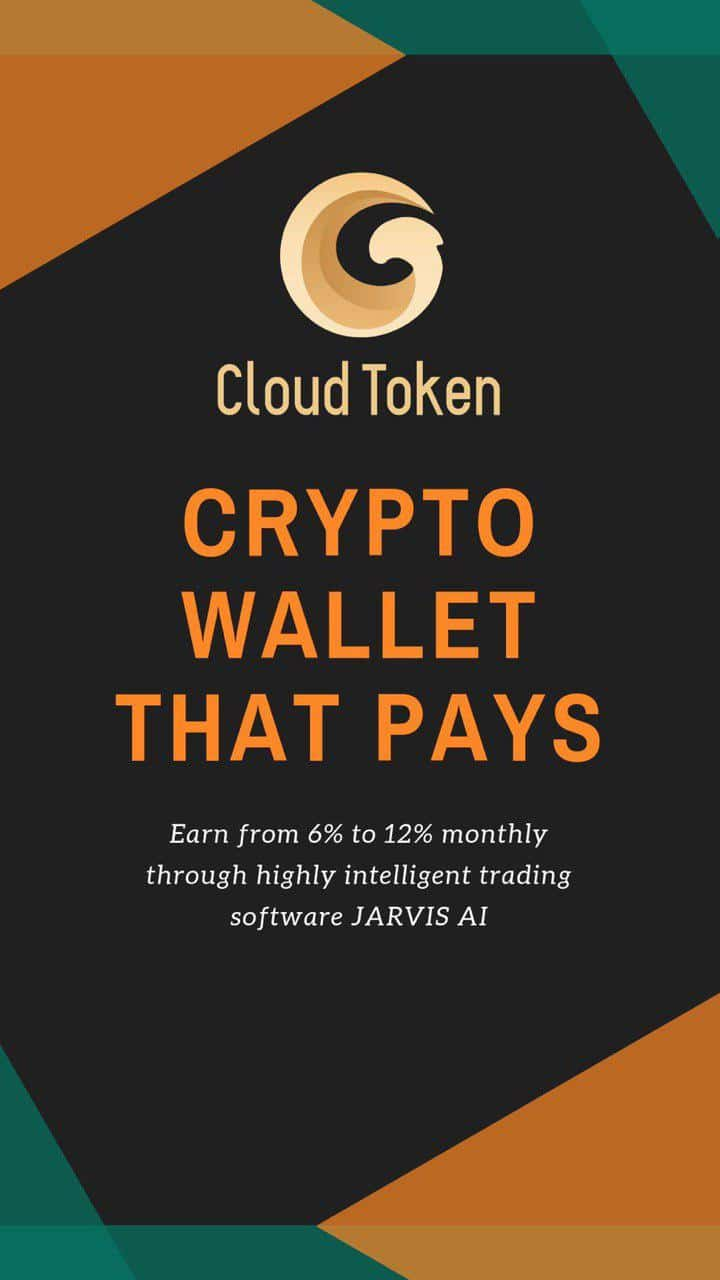 Cloud Token Cryptocurrency Wallet that pays When You HODL