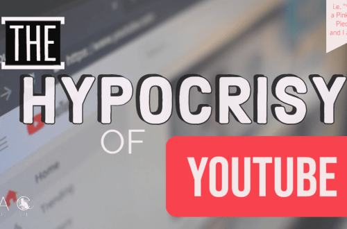 The Hypocrisy of YouTube: i.e. Why YouTube Is A Pink Capitalist Piece Of Shit
