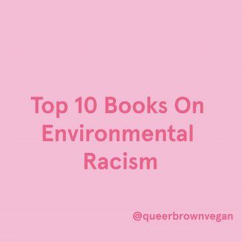 Top 10 Books On Environmental Racism