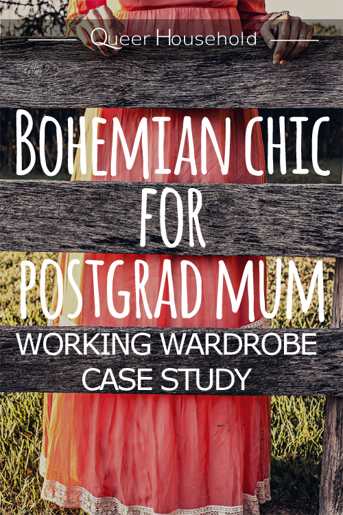Bohemian Chic for postgrad mum - Working wardrobe case study