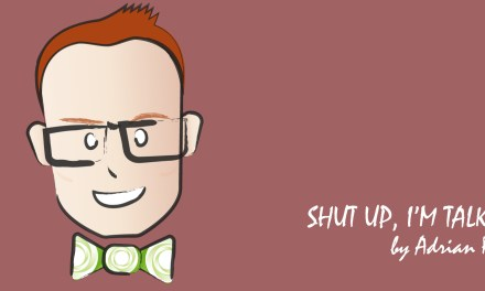 Shut Up I'm Talking: Nails of Filth, Wandering RuParties, Ears of Love