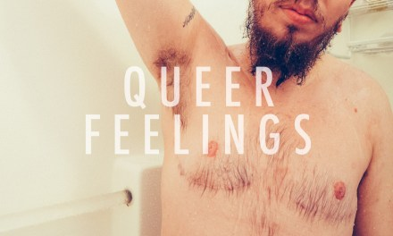 Full Disclosure: A Meditation On Queer Feelings