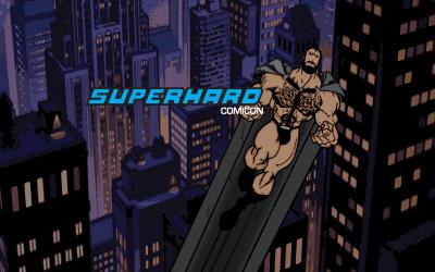 Saturday 4/9/16: SuperHard Comicon