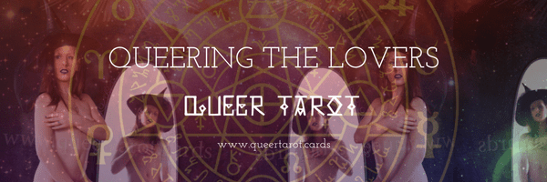 Queering the Lovers Tarot Cards