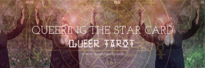 The Star v2 Queering the Star Tarot Card