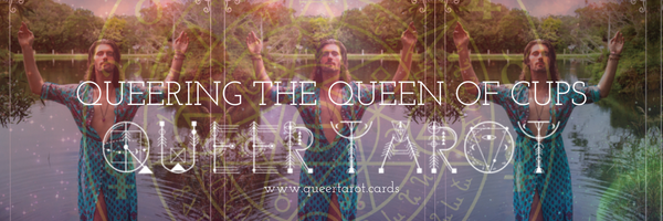 Queering Tarot Cards The Queen of Cups Queer Tarot the Queen of Cups version 2