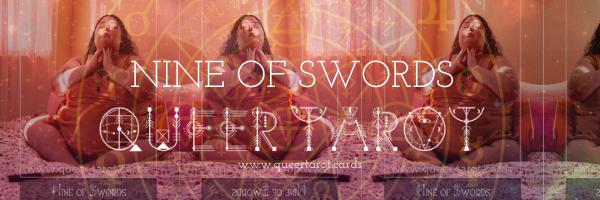 Queering The Nine of Swords Queer Tarot Cards The Nine of Swords Minor Arcana