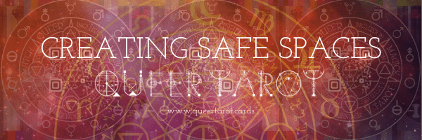 Creating Safe Spaces for Queers in Tarot