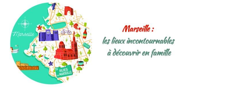 Sorties incontournables en famille à Marseille