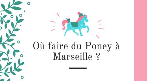 Où faire du Poney à Marseille ?