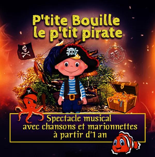 Ptite bouille et ptit pirate, spectacle tout petits à Marseille