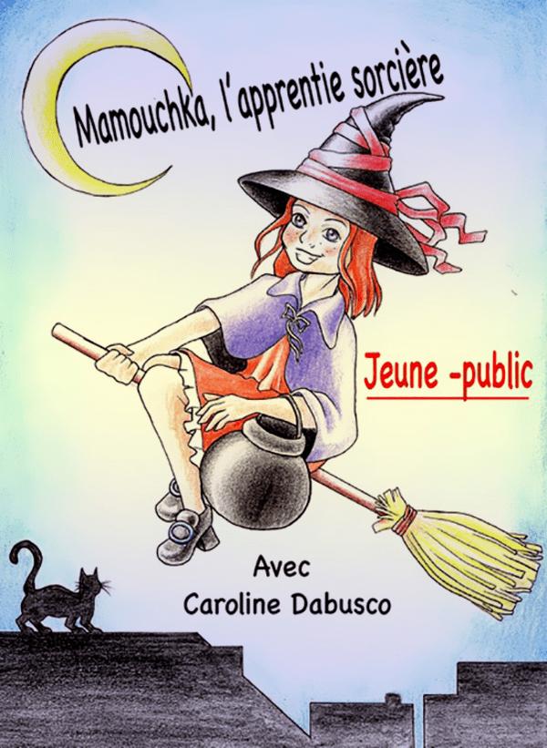 Mamouchka, l'apprentie sorcière
