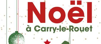 Noël à Carry le rouet